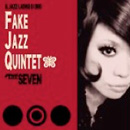 FakeJazzQuintet / THE SEVEN